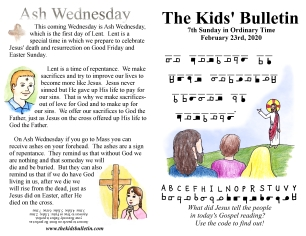 The Kids' Bulletin 7th Sunday and Ash Wednesday